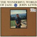 John Lewis ジョンルイス / Wonderful World Of Jazz + 2 【CD】
