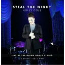 【送料無料】 Holly Cole ホリーコール / Steal The Night: Live At The The Glenn Gould Studio 輸入盤 【CD】