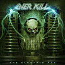 Artist Name: O - Overkill オーバーキル / Electric Age 輸入盤 【CD】