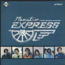 Artist Name: P - 【送料無料】 Pacific Express / On Time! 輸入盤 【CD】