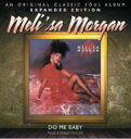 Artist Name: M - Melisa Morgan / Do Me Baby - Expanded Edition 輸入盤 【CD】