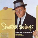 艺人名: F - Frank Sinatra フランクシナトラ / Sinatra Swings 輸入盤 【CD】