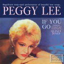 Peggy Lee ペギーリー / If You Go 輸入盤 【CD】