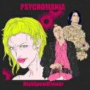 艺人名: Sa行 - PSYCHOMANIA / HighSpeedFlower 【CD】