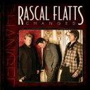 Rascal Flatts ラスカルフラッツ / Changed 輸入盤 【CD】