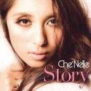 艺人名: C - Che'nelle シェネル / Story 【CD Maxi】