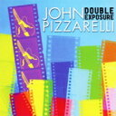 藝人名: J - John Pizzarelli ジョンピザレリ / Double Exposure 【CD】