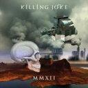 Killing Joke キリングジョーク / MMXII 輸入盤 【CD】
