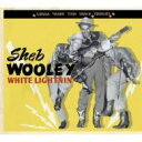 【送料無料】 Sheb Wooley / White Lightnin': Gonna Shake This Shack Tonight 輸入盤 【CD】