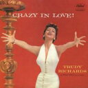 Artist Name: T - Trudy Richards / Crazy In Love! 【CD】