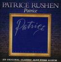 Patrice Rushen パトリースラッシェン / Patrice 輸入盤 【CD】