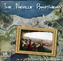 藝人名: N - 【送料無料】 Neville Brothers ネビルブラザーズ / Live At Jazz Fest 2011 輸入盤 【CD】