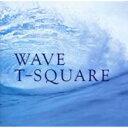 T-SQUARE ティースクエア / Wave 【CD】