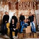 Grascals / Life Finds A Way 輸入盤 【CD】