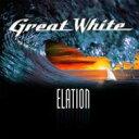 Great White グレートホワイト / Elation 【CD】