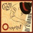 【送料無料】 Jon Cleary / Occapella 輸入盤 【CD】