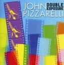 藝人名: J - 【送料無料】 John Pizzarelli ジョンピザレリ / Double Exposure 輸入盤 【CD】