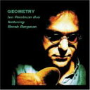 Artist Name: I - Ivo Perelman / Borah Bergman / Geometry 輸入盤 【CD】