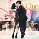 ワン デイ 23年のラブストーリー / 「ワン・デイ 23年のラブストーリー」オリジナル・サウンドトラック 【CD】