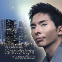 Artist Name: K - 【送料無料】 小林桂 コバヤシケイ / It's A Pity To Say Goodnight 【CD】