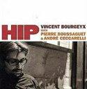 艺人名: V - 【送料無料】 Vincent Bourgeyx / Hip 輸入盤 【CD】