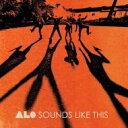 艺人名: A - Alo / Sounds Like This 輸入盤 【CD】