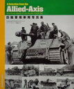 【送料無料】 日独軍用車両写真集 A Selection from the Allied‐Axis / AmpersandPublishing 【本】