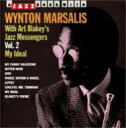 Wynton Marsalis / Art Blakey / My Ideal 2 輸入盤 【CD】
