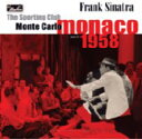 艺人名: F - Frank Sinatra フランクシナトラ / Sporting Club: Monte Carlo, Monaco June 14, 1958 輸入盤 【CD】