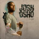 Artist Name: J - Josh Osho / L.i.f.e 輸入盤 【CD】
