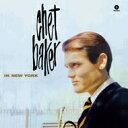 Chet Baker チェットベイカー / In New York (180g) 【LP】