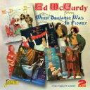 艺人名: E - Ed Mccurdy / When Dalliance Was In Flower -four Complete Albums 輸入盤 【CD】