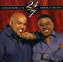 藝人名: G - Gerald Albright / Norman Brown / 24 / 7 輸入盤 【CD】