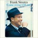 藝人名: F - Frank Sinatra フランクシナトラ / Come Swing With Me / Swing Along With Me 輸入盤 【CD】