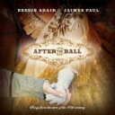 Artist Name: B - Beegie Adair / Jaimee Paul / After The Ball 輸入盤 【CD】