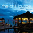 Artist Name: P - 【送料無料】 Paul Hardcastle (Jazz Masters) ポールハードキャッスル / Chill Lounge 輸入盤 【CD】