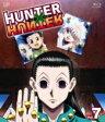 Hunter X Hunter / HUNTER×HUNTER ハンターハンター Vol.7 【BLU-RAY DISC】