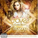 【送料無料】 Dj Havana Brown / Crave (Club Edition) 輸入盤 【CD】