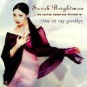 【送料無料】 Sarah Brightman サラブライトマン / タイム・トゥ・セイ・グッバイ 輸入盤 【CD】