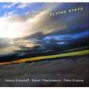 Artist Name: Y - Yelena Eckemoff / Flying Steps 輸入盤 【CD】