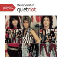 Artist Name: Q - Quiet Riot クワイエットライオット / Playlist: The Very Best Of Quiet Riot 【CD】