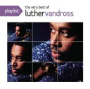 艺人名: L - Luther Vandross ルーサーバンドロス / Playlist: The Very Best Of Luther Vandross 【CD】