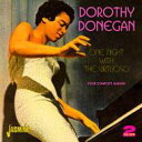 Dorothy Donegan / One Night With The Virtuoso - Four Complete 輸入盤 【CD】