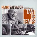 Henri Salvador アンリサルバドール / Tant De Temps 輸入盤 【CD】