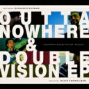 艺人名: P - Perquisite / Outta Nowhere & Double Vision Ep 【CD】