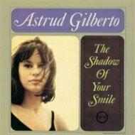 【送料無料】 Astrud Gilberto アストラッドジルベルト / Shadow Of Your Smile (高音質盤 / 45回転 / 2枚組 / 180グラム重量盤レコード / Original Recordings Group) 【LP】
