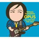 【送料無料】 山下達郎 ヤマシタタツロウ / OPUS ~ALL TIME BEST 1975-2012~ 【初回限定盤】 【CD】