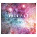 艺人名: Wa行 - Wonder World / click here to download 【CD】