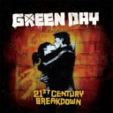 Artist Name: G - Green Day グリーンデイ / 21st Century Breakdown: 21世紀のブレイクダウン 【SHM-CD】