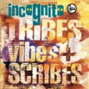 Artist Name: I - Incognito インコグニート / Tribes Vibes & Scribes 【SHM-CD】